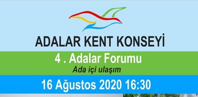 4. Adalar Forumu 16 Ağustos Pazar Günü Yapılacak