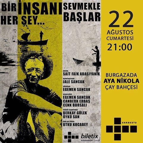 Burgazada'da Tiyatro: Bir İnsanı Sevmekle Başlar Her Şey