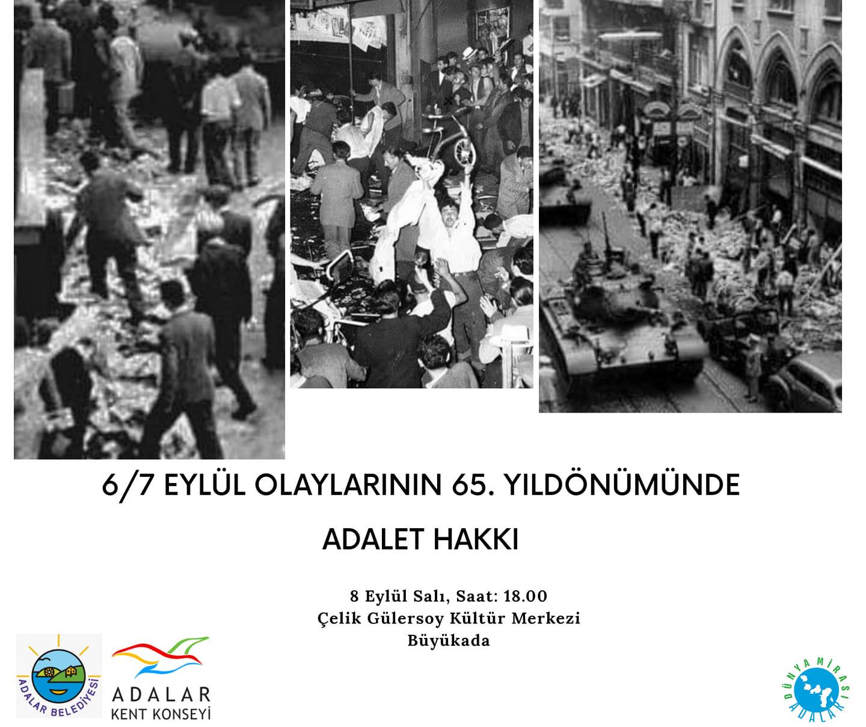 6/7 Eylül Olaylarının 65. Yıldönümünde Adalet Hakkı