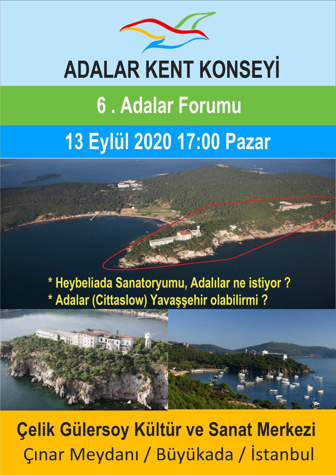 Adalar 6.Forum Toplantısı 13 Eylül 2020 Pazar günü de yapılacak