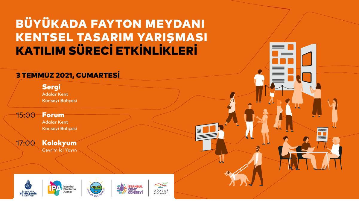 Büyükada Fayton Meydanı Kentsel Tasarım Yarışması Katılım Süreci Etkinlikleri